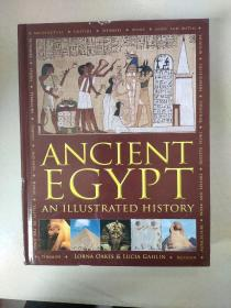 ANCIENT EGYPT AN ILLUSTRATED HISTORY:古埃及有插图的历史