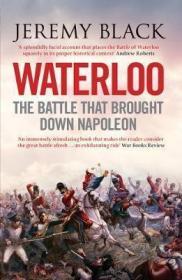 预订 Waterloo : The Battle That Brought Down Napoleon滑铁卢战役,英文原版