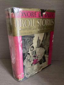 """Droll Stories(巴尔扎克《都兰趣话》,特别的上色版,""""新十日谈"""",Ralph Barton插图,布面精装大开本,少见带护封,1928年老版书)"""