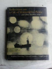 Reflections on a Gift of Watermelon Pickle... And Other Modern Verse   英文原版诗集   哑粉纸印刷     内配图片