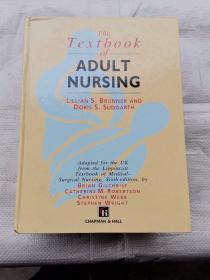 The Textbook of ADULT  NURSING ( 成人护理学教材)