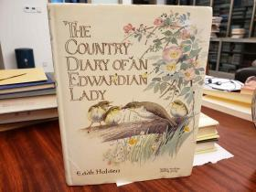 The Country Diary of an Edwardian Lady, 1906: A Facsimile Reproduction of a Naturalists Diary
