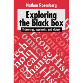 【进口原版】Exploring the Black Box: Technology, Economi...