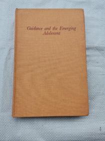Guidance  and  the  Emerging  Adolescnt  ( 引导与新兴青少年)