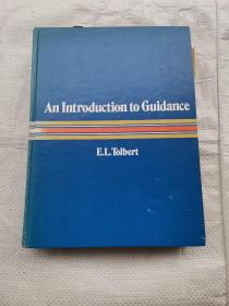 An Introduction to Guidance E.L.Tolbert  ( 托尔伯特指南简介)