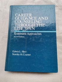 CAREER GUIDANCE AND COUNSELING THROUGH THE LIFE SPAN  ( 终身职业指导与咨询)