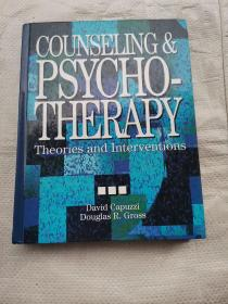 COUNSELING  & PSYCHOTHEERAPY Theories and Interventions (心理咨询与心理治疗理论与干预)
