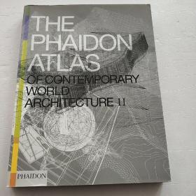 The Phaidon Atlas of Contemporary World Architecture/内页干净。