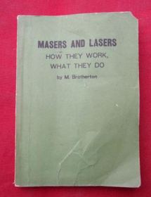 MASERS AND LASERS(HOW THEY WORK,WHAT THEY DO)