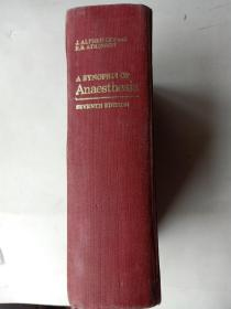A synopsis of ANAESTHESIA       麻醉纲要第七版