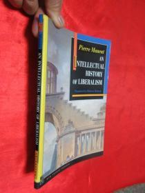 An Intellectual History of Liberalism      (小16开  )     【详见图】