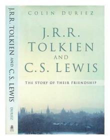 预售托尔金与刘易斯 精装 科林·杜里兹 J.R.R. Tolkien and C.S. Lewis