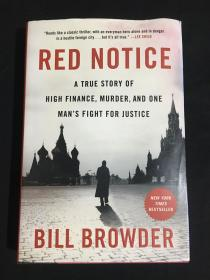 Red Notice:A True Story of High Finance, Murder, and One Man's Fight for Justice