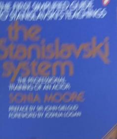 【英文原版】The Stanislavski System: The Professional Training of an Actor-斯坦尼斯拉夫斯基体系:演员的专业训练 Stanislavsky 封面右下角有一道折痕