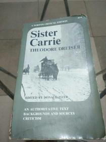 Sister Carrie : A Norton Critical Edition 嘉莉妹妹 诺顿文学评论版