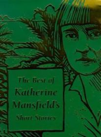 Best Of Katherine Mansfield's Short Stories