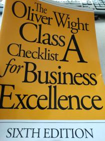 The Oliver Wight Class A checklist for business excellence精益求精的商业