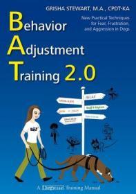 预订 Behavior Adjustment Training 2.0,家养犬的行为调整训练2.0,英文原版