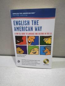 English the American Way: A Fun ESL Guide to Language 【 正版原版 品新实拍 】(带光盘)          N-13