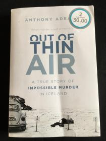 Out of Thin Air: A True Story Of Impossible Murder In Iceland(毛边本)