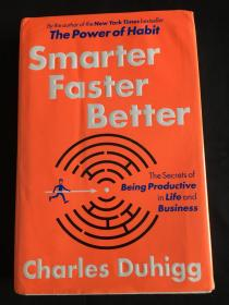 Smarter Faster Better:The Secrets of Being Productive in Life and Business