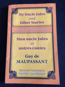 My Uncle Jules and Other Stories/Mon oncle Jules et autres