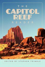 预订 The Capitol Reef Reader美国国家公园系列:国会礁国家公园,英文原版