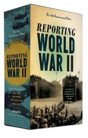 预售 第二次世界大战报告:75周年纪念版:美国图书馆盒装套装 Reporting World War II: The 75th Anniversary Edition : A Library of America Boxed Set