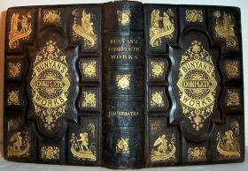 1876年 The Complete Works Of John Bunyan 含16副整版钢板画  全皮双面烫金装帧  三面刷金  25X17.5CM  1000多页厚本