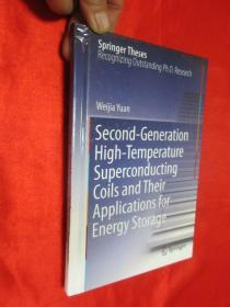 Second-Generation High-Temperature Superconducting Coils and Their Applications for Energy Storage     (小16开,硬精装 )【详见图】