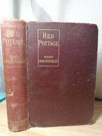 1899年  RED POTTAGE BY MARY CHOLMONDELEY 毛边本  19.5X14CM