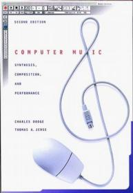 Computer Music:Synthesis, Composition, and Performance