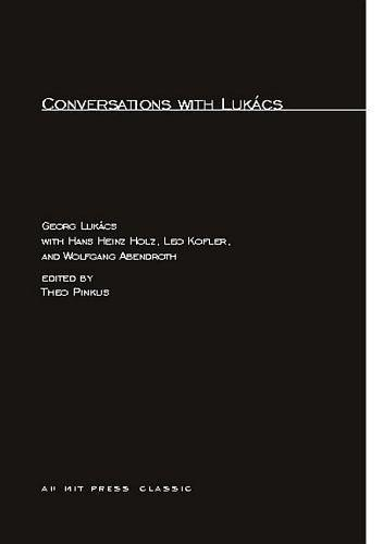 Conversations with Lukacs