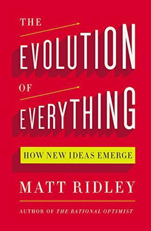 The Evolution of Everything:How New Ideas Emerge