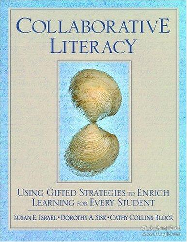 Collaborative Literacy: Using Gifted Strategies to Enrich Learning for Every Student