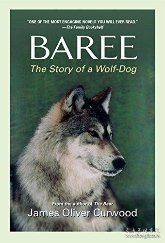 Baree: The Story of a Wolf-Dog