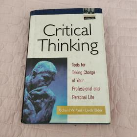Critical Thinking:Tools for Taking Charge of Your Professional and Personal Life