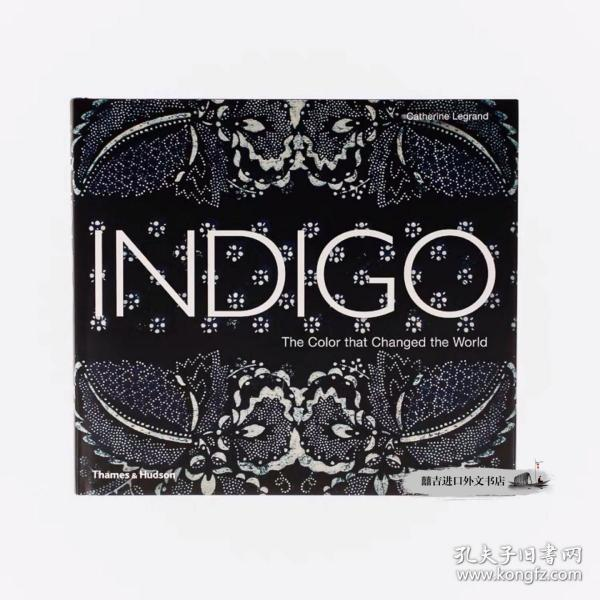 Indigo: The Color that Changed the World 靛蓝:改变世界的颜