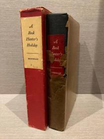A Book Hunter's Holiday(罗森巴赫《猎书客的假日》,编号限印760部之一,作者亲笔签名,代表作,插图丰富,布面精装大开本,毛边好纸,1936美国初版,品相上佳)