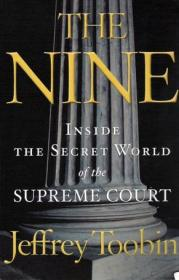 The Nine - Inside the Secret World of the Supreme Court