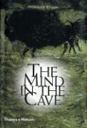 The Mind in the Cave:Consciousness and the Origins of Art