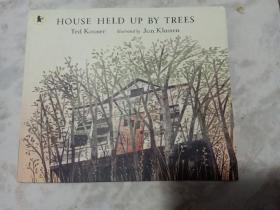 HouseHeldUpbyTrees