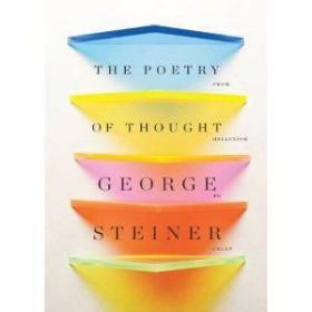The Poetry of Thought:From Hellenism to Celan