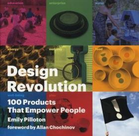 Design Revolution:100 Products That Empower People