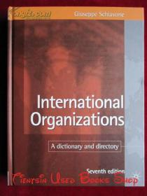 International Organizations: A Dictionary and Directory(Seventh Edition)国际组织:词典和目录(第7版 英语原版 精装本)