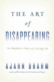 The Art of Disappearing: The Buddha's Path to La