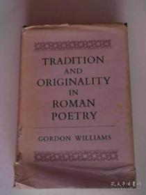 Tradition And Originality In Roman Poetry