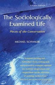 The Sociologically Examined Life