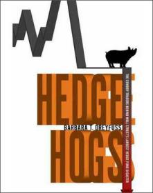 Hedge Hogs  The Cowboy Traders Behind Wall Stree