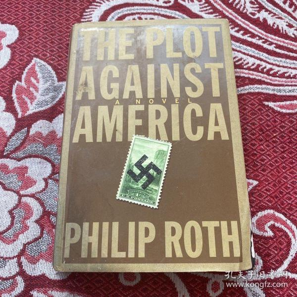 PHILIP ROTH THE PLOT AGAINST AMERICA(精装)品相看图